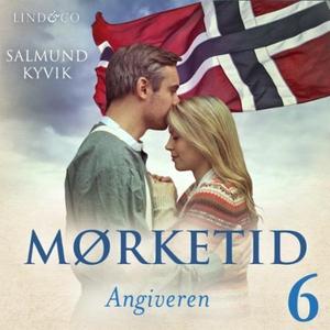 Angiveren (lydbok) av Salmund Kyvik