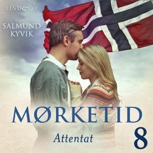 Attentat (lydbok) av Salmund Kyvik