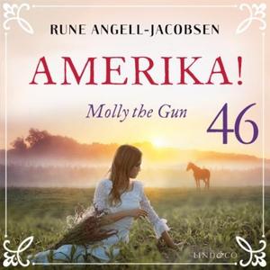 Molly the gun (lydbok) av Rune Angell-Jacobse