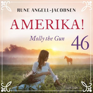 Molly the gun (lydbok) av Rune Angell-Jacobse