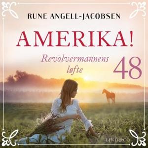 Revolvermannens løfte (lydbok) av Rune Angell
