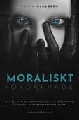 Moraliskt fördärvade