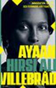 Villebråd (e-bok) av Ayaan Hirsi Ali