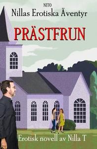 Prästfrun (e-bok) av Nilla T