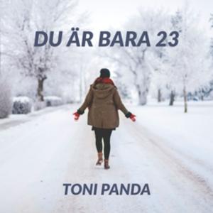 Du är bara 23 (e-bok) av Toni Panda