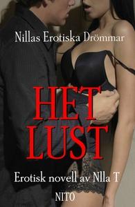 Het Lust (e-bok) av Nilla T
