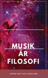 Musik är filosofi. (e-bok) av Björn Erik Karl B