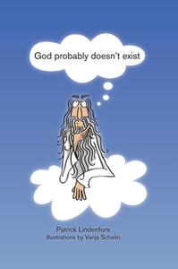 God probably doesn't exist (e-bok) av Patrik Li