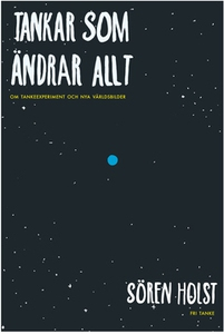 Tankar som ändrar allt (e-bok) av Sören Holst