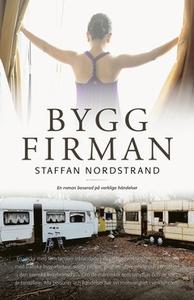 Byggfirman (e-bok) av Staffan Nordstrand