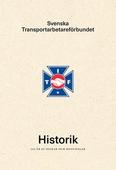 Svenska Transportarbetareförbundets Historik