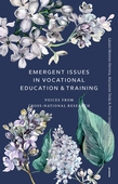 Emergent issues in Vocational Education & Training