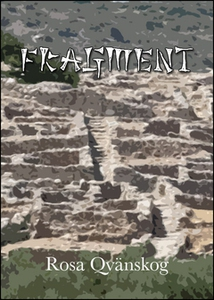 Fragment (e-bok) av Rosa Qvänskog, Rosa Julia Q