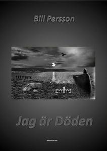 Jag är Döden (e-bok) av Bill Persson