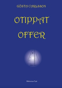 Otippat offer (e-bok) av Gösta Carlsson