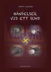 Händelser vid ett sund (e-bok) av Gösta Carlsso