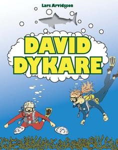 David Dykare (e-bok) av Lars Arvidsson