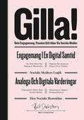 GILLA! – dela engagemang passion och idéer via sociala medier