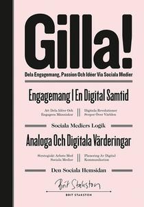 GILLA! – dela engagemang passion och idéer via