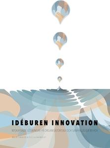 Idéburen innovation (e-bok) av Malin Lindberg,