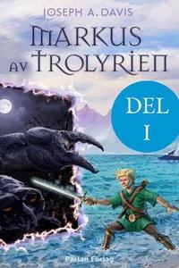 Markus av Trolyrien (e-bok) av Joseph Davis