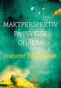 Maktperspektiv på psykisk ohälsa (e-bok) av Jea