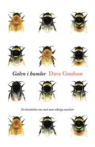 Galen i humlor (e-bok) av Dave Goulson