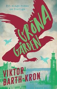 Gröna gården (e-bok) av Viktor Barth-Kron