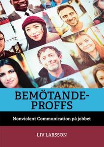 Bemötandeproffs (e-bok) av Liv Larsson