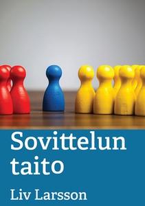 Sovittelun taito (e-bok) av Liv Larsson
