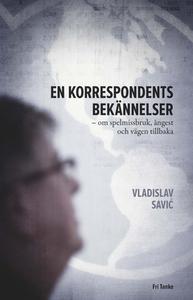 En korrespondents bekännelser (e-bok) av Vladis