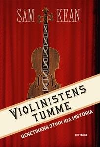 Violinistens tumme (e-bok) av Sam Kean