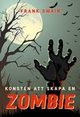 Konsten att skapa en zombie