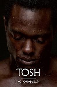 Tosh (e-bok) av KG Johansson