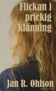Flickan i prickig klänning (e-bok) av Jan R. Oh