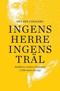Ingens herre, ingens träl (e-bok) av Nils Erik
