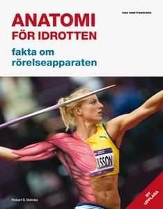 Anatomi för idrotten (e-bok) av Robert S. Behnk