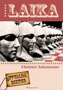 Laika (e-bok) av Christer Johansson