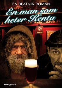 En man som heter Kenta (e-bok) av C Bukowski