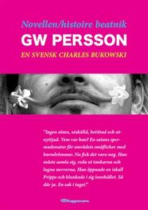 Novellen/histoire beatnik - GW Persson : En sve