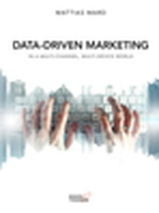Data-driven marketing (e-bok) av Mattias Ward