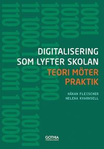 Digitalisering som lyfter skolan (e-bok) av Håk