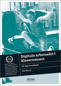Digitala arbetssätt i klassrummet (e-bok) av Sa
