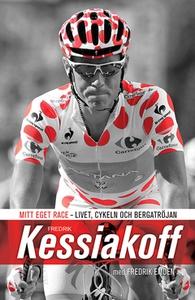 Mitt eget race (e-bok) av Fredrik Kessiakoff, F