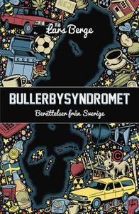 Bullerbysyndromet (e-bok) av Lars Berge