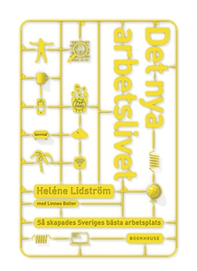 Det nya arbetslivet (e-bok) av Heléne Lidström,