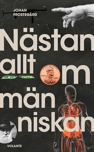Nästan allt om människan (e-bok) av Johan Frost