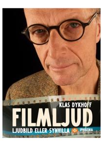 Filmljud, ljudbild eller synvilla (e-bok) av Kl