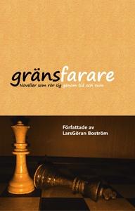 Gränsfarare (e-bok) av LarsGöran Boström
