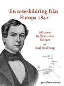 En reseskildring från Europa 1842